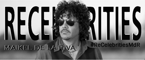 ReCelebrities: Maikel de la Riva