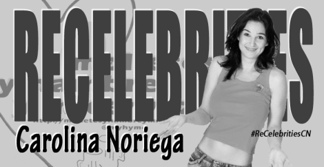 ReCelebrities: Carolina Noriega