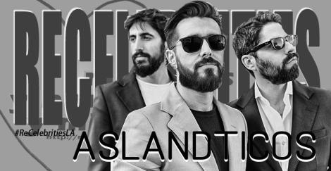 ReCelebrities Aslandticos