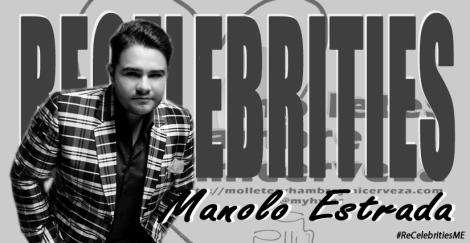 ReCelebrities Manolo Estrada