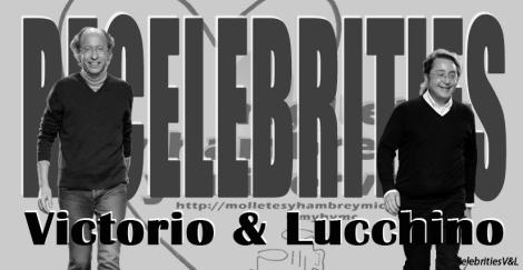 ReCelebrities Victorio y Lucchino