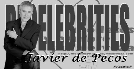 ReCelebrities Javier de Pecos