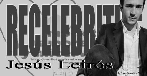 ReCelebrities Jesús Leirós